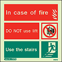 6434C - Jalite In case of fire Do not use lift Use the stairs Sign