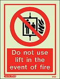 8143D - Jalite Do not use lift in the event of fire Sign
